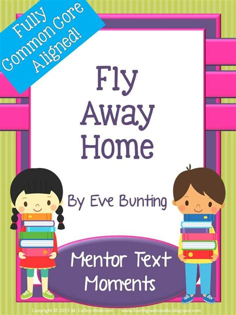 mentor text moments fly away home by bunting