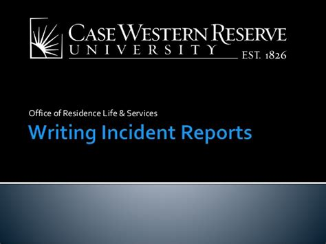 Incident Report Writing Powerpoint by Incident Report Writing