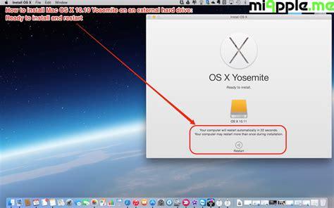 install windows 10 yosemite installing os x 10 10 yosemite on external drive 10