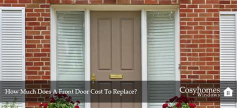 front door cost  replace cosyhomes