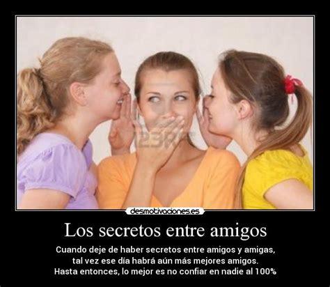 entre amigos los espejos los secretos entre amigos desmotivaciones