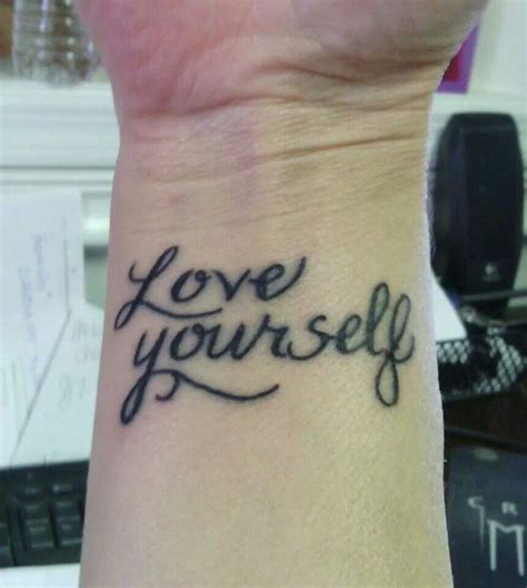 love yourself tattoo yourself www imgkid the image kid has it