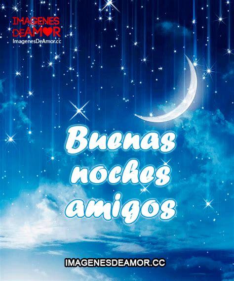 imagenes amistad buenas noches frases de buenas noches de angelitos frases de amor