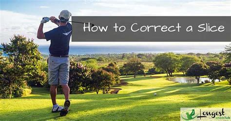 how to correct a slice in golf swing golf tips archives page 4 of 5
