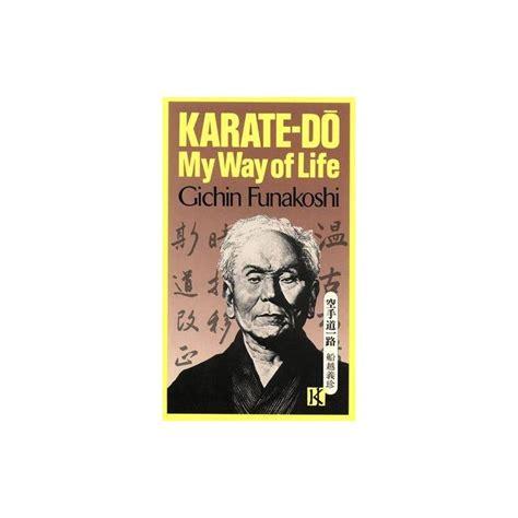 libro my way of life del maestro g funakoshi premierdan com shop online karate kobudo