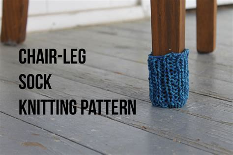 Protect Your Floors A Free Chair Leg Sock Pattern Tutorial