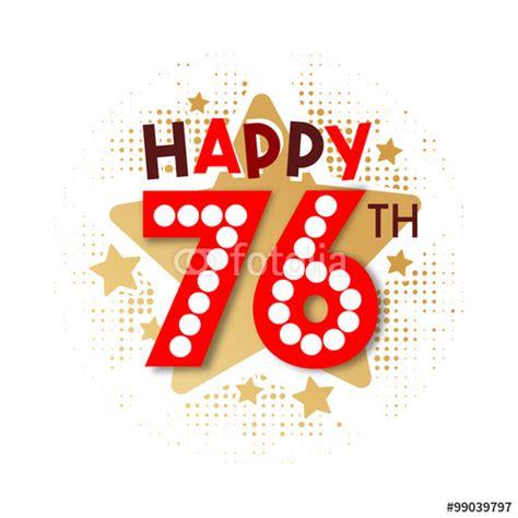 76th Birthday Quotes