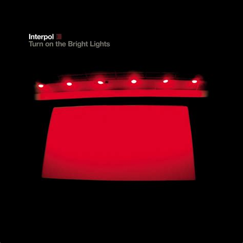 turn on light turn on the bright lights interpol listen and discover