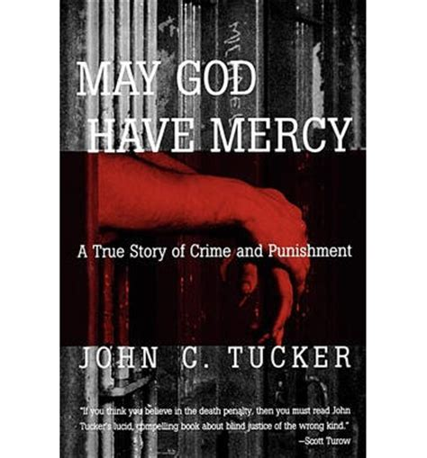 cold and deadly a true crime story of one s redemption and another s books may god mercy c tucker 9780393334739