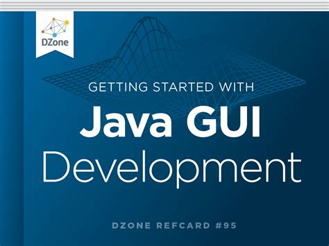 java swing framework getting started with java gui development dzone refcardz