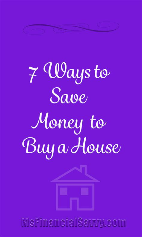 7 ways to save money 7 ways to save money to buy a house