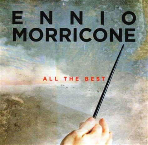 ennio morricone the best ennio morricone all the best soundtrack