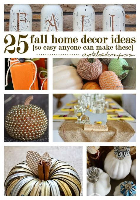 fall home decor ideas 25 home decor ideas you ll love for fall crystalandcomp com