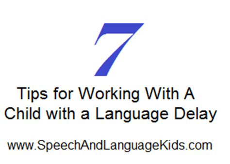7 Tips On Working With Autistic by How To Help A Child With A Language Delay Speech And
