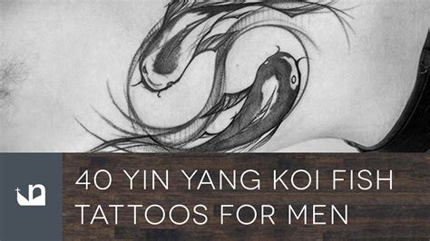 yin yang koi fish tattoo 40 yin yang koi fish tattoos for