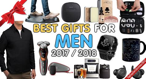 best gifts for men best gifts for men 2017 him top christmas gifts 2017 2018