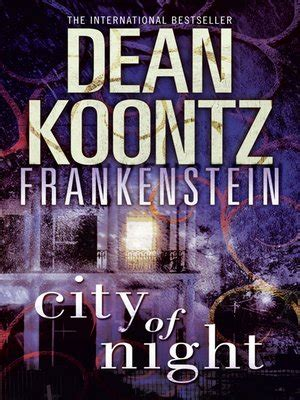 frankenstein city of books dean koontz s frankenstein series 183 overdrive ebooks
