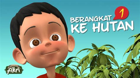 film petualangan you tube film anak muslim petualangan fikri 1 youtube