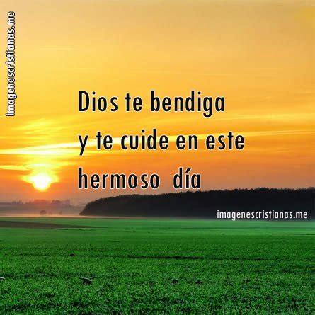 imagenes cristianas dios te bendiga imagenes de bendiciones dios te bendiga en este dia