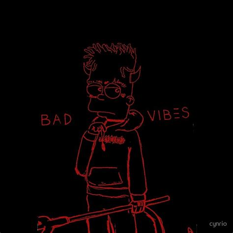 Bad Vibes quot xxxtentacion bad vibes bart quot by cynrio redbubble