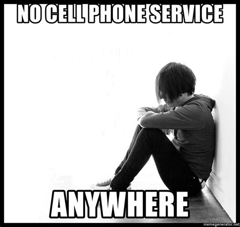 First World Problem Meme Generator - no cell phone service anywhere first world problems