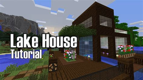 Minecraft Lake House Tutorial Youtube
