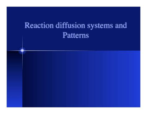 pattern formation in reaction diffusion systems diffusion reaction and biological pattern formation