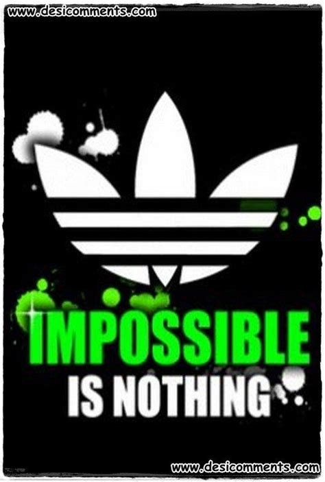 adidas quotes adidas quotes impossible is nothing www pixshark com