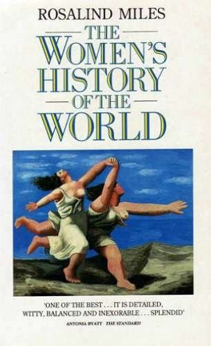 libro history of the world libro women s history of the world di rosalind miles
