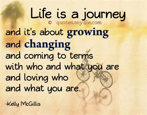 wedding quotes lifes journey is a journey and it s about growing and c by mcgillis like success