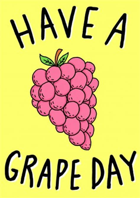 have a grape day happy birthday card wb1125