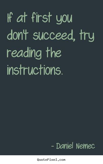 quotes  success     dont succeed  reading  instructions