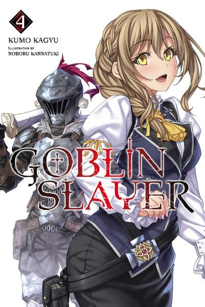 goblin slayer vol 4 light novel goblin slayer light novel books goblin slayer novel volume 4