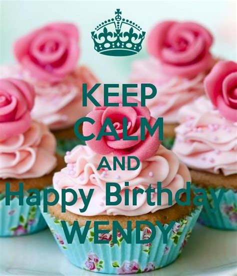imagenes de happy birthday wendy happy birthday bday cards pinterest birthdays pins