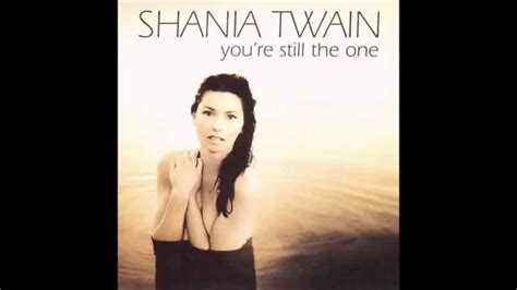 You Re Still The One shania you re still the one soul solution