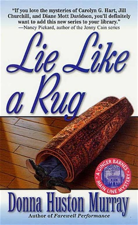 lying like a rug lie like a rug a barnes mystery 7 by donna huston murray reviews discussion