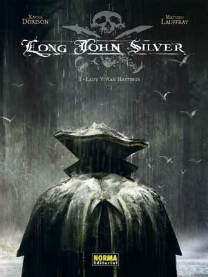 libro long john silver 1 la estanteria de los libros ya a la venta long john silver 1 de xavier dorison y mathieu lauffray