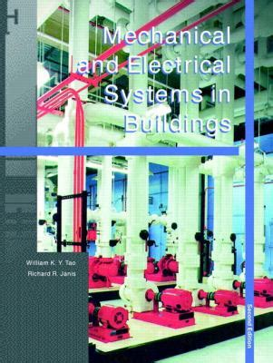 mechanical and electrical systems in buildings 6th edition what s new in trades technology books mechanical and electrical systems in buildings 2nd edition