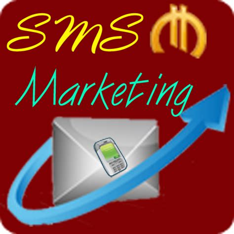 mobile sms marketing mobile sms marketing appstore for android