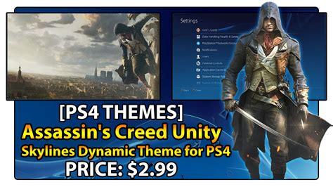 google themes assassin s creed unity ps4 theme assassin s creed unity skylines youtube
