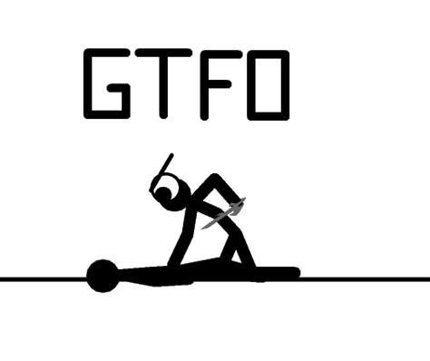 Gtfo Meme - image 58918 gtfo know your meme