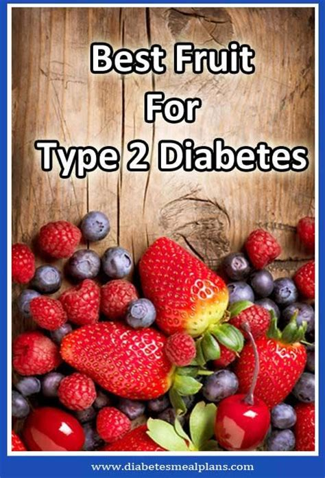 what are the best fruits for diabetics best fruit for diabetics a look at nutrients carbs and