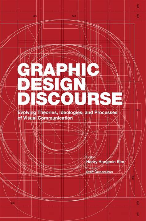 visual communication design kristen guthrie graphic design discourse by princeton architectural press