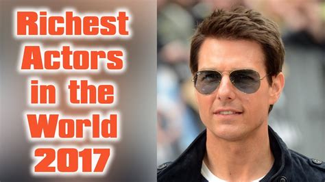 top 10 richest actor in the world 2017 top 10 everything