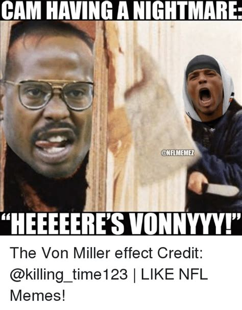 Von Miller Memes - cam having a nightmare onflmemel iheeeeeres vonnyyy the