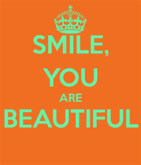 You Are Beautiful by Smile You Are Beautiful Keep Calm And Carry On Image