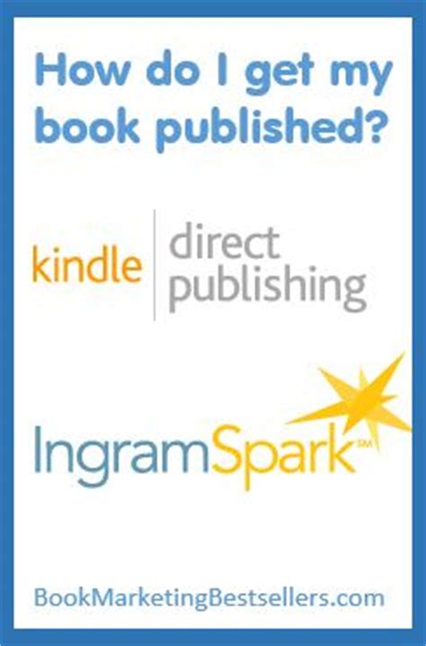 how did i get here books how do i get my books published book marketing bestsellers
