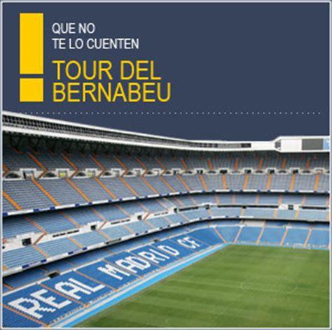 entradas visita santiago bernabeu 161 disfruta del tour bernab 233 u spainticketsonline