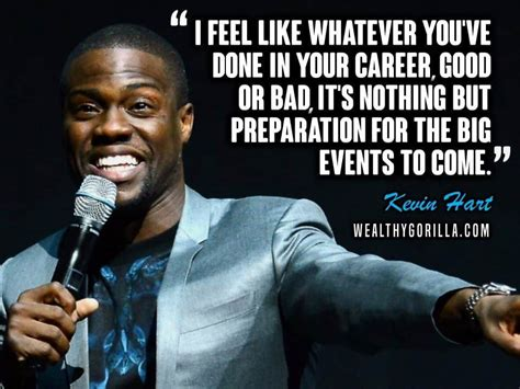 kevin hart quotes laugh at my pain 35 funny inspirational kevin hart quotes wealthy gorilla