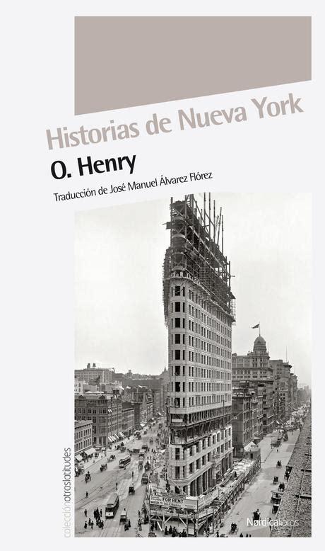 historias de nueva york b00ffbv9w2 mis libros imprescindibles parte iii los libros del hedonismo literario paperblog